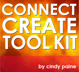 Connect Create Tool Kit by Cindy Paine